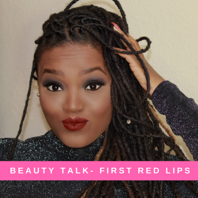 BEAUTY TALK: NYE >> FIRST RED LIPS