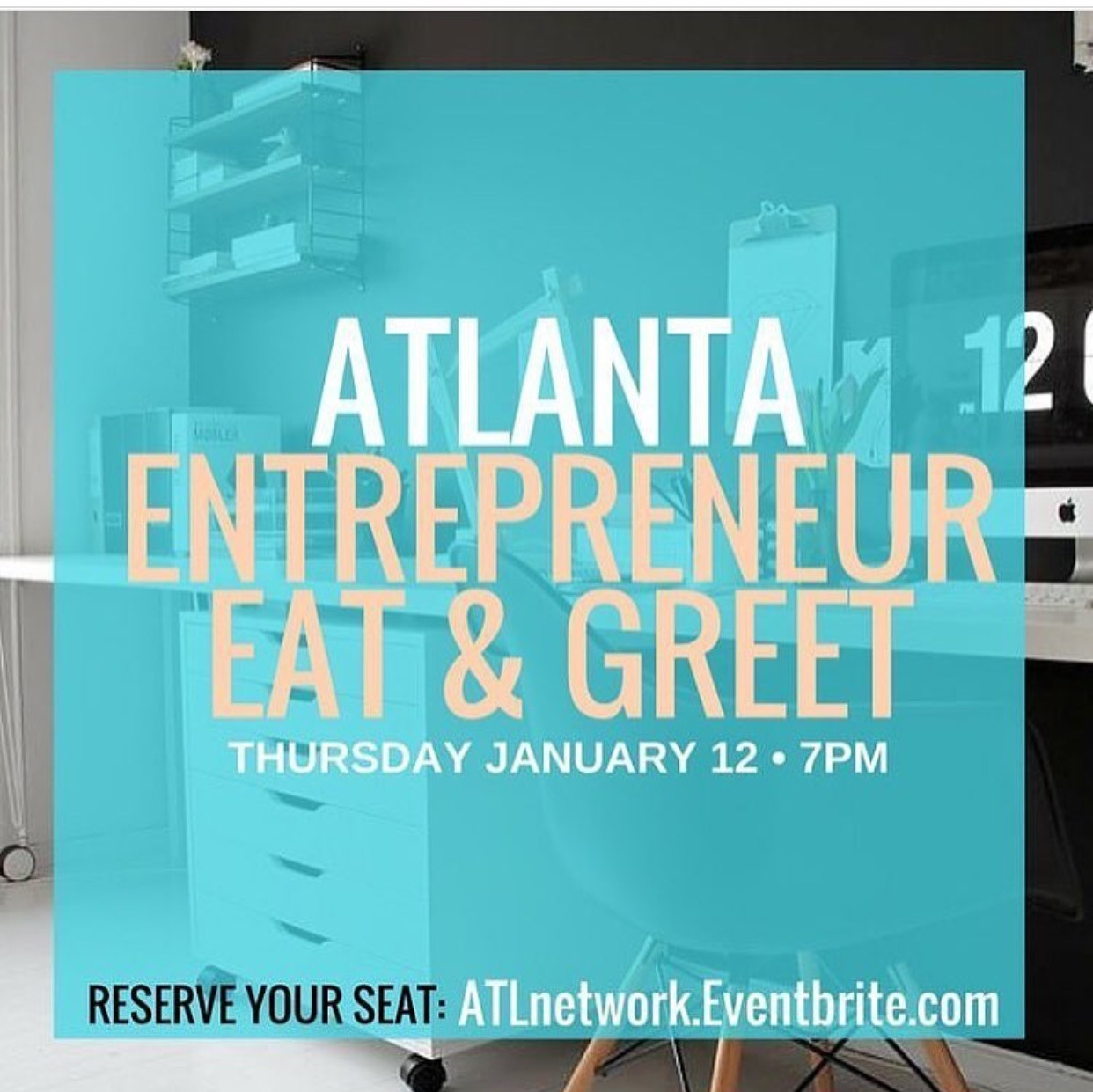 SOCIAL: ATLANTA ENTREPRENEUR EAT AND GREET