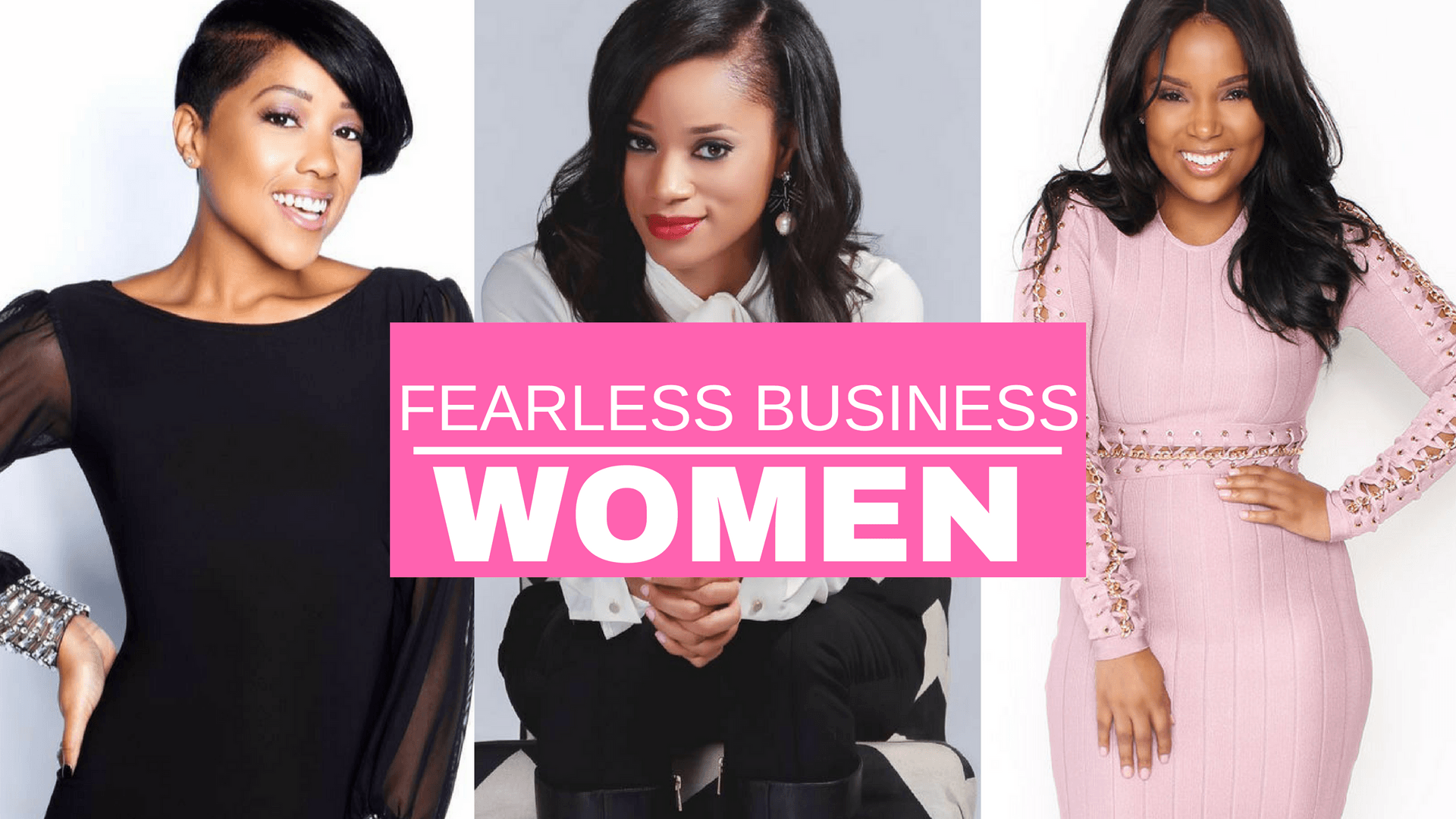 FAVORITE FEARLESS BUSINESS WOMEN