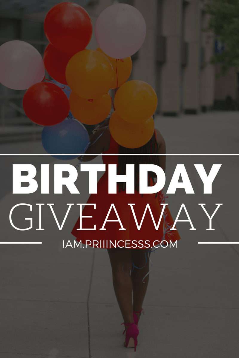 PRIIINCESSS BIG BIRTHDAY GIVEAWAY