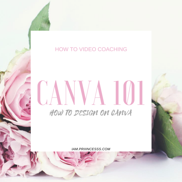 HOW TO DESIGN ON CANVA