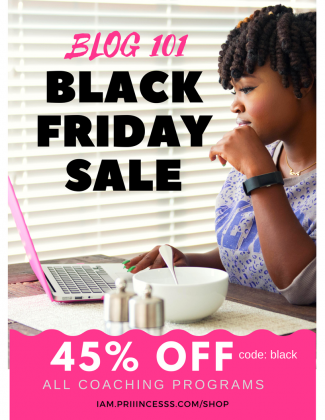 BLACK FRIDAY SALE- 45% OFF BLOG 101 COACHING PROGRAMS