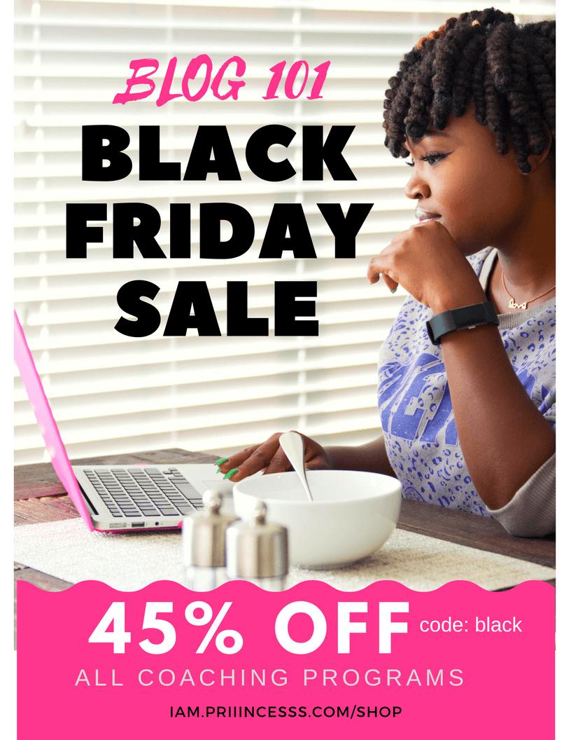 BLACK FRIDAYSALE- 45% OFF BLOG 101 COACHING PROGRAMS